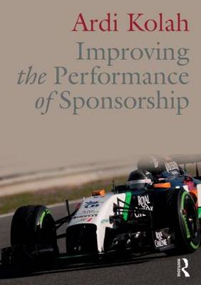Improving the Performance of Sponsorship (Paperback)
