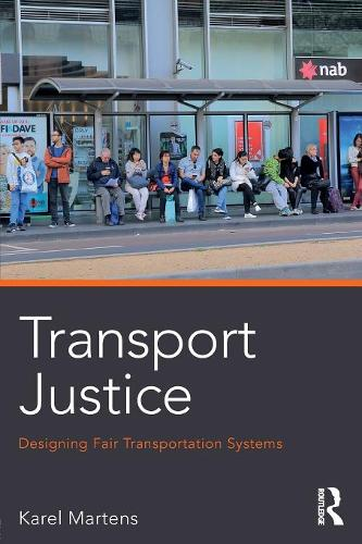 Transport Justice: Designing fair transportation systems (Paperback)