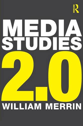 Media Studies 2.0 (Paperback)