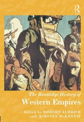 The Routledge History of Western Empires - Routledge Histories (Hardback)