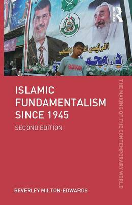 Islamic Fundamentalism since 1945 - The Making of the Contemporary World (Paperback)