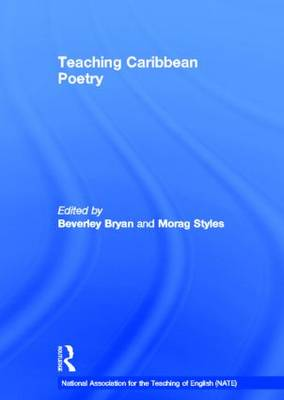 Teaching Caribbean Poetry - National Association for the Teaching of English NATE (Hardback)
