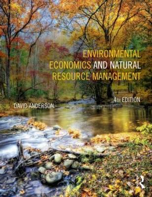 Environmental Economics and Natural Resource Management (Paperback)