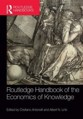 Routledge Handbook of the Economics of Knowledge (Hardback)