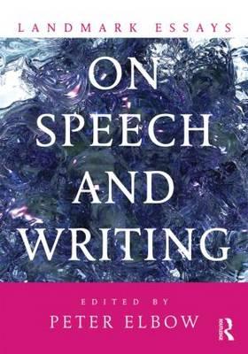 Landmark Essays on Speech and Writing - Landmark Essays Series (Paperback)