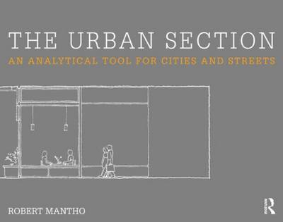 The Urban Section: An analytical tool for cities and streets (Paperback)