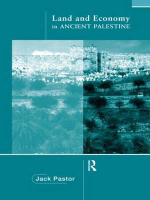 Land and Economy in Ancient Palestine (Paperback)