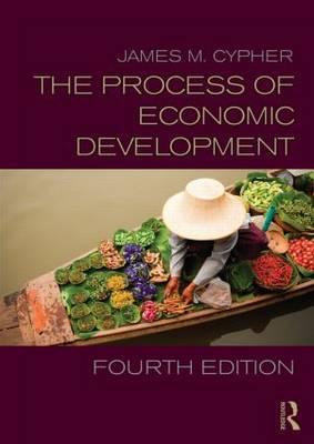 The Process of Economic Development (Paperback)