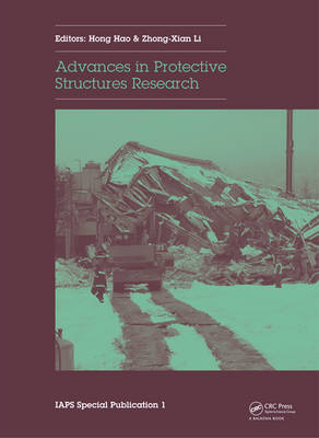 Advances in Protective Structures Research (Hardback)