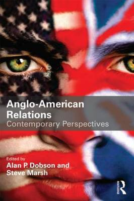 Anglo-American Relations: Contemporary Perspectives (Paperback)