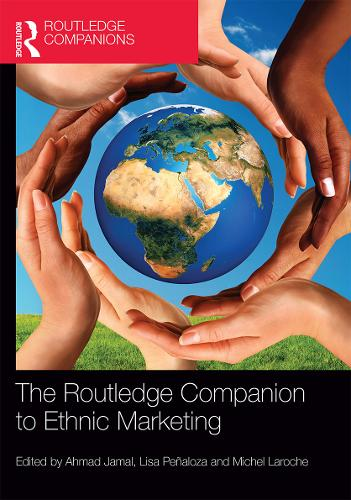 The Routledge Companion to Ethnic Marketing - Routledge Companions in Business, Management and Accounting (Hardback)