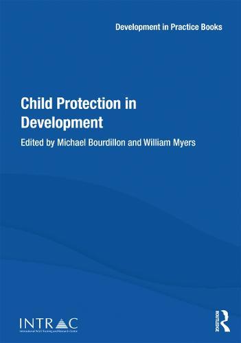 Child Protection in Development - Development in Practice Books (Hardback)