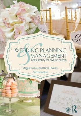 Wedding Planning and Management: Consultancy for Diverse Clients (Paperback)