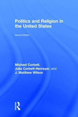 Politics and Religion in the United States (Hardback)