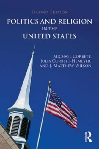 Politics and Religion in the United States (Paperback)