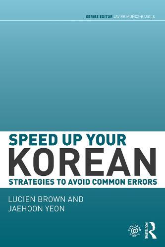 Speed up your Korean: Strategies to Avoid Common Errors (Paperback)