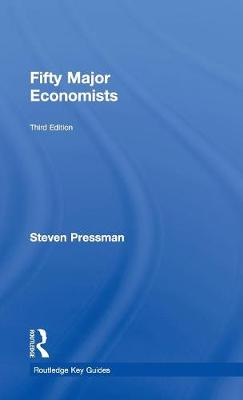 Fifty Major Economists - Routledge Key Guides (Hardback)