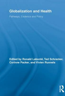 Globalization and Health: Pathways, Evidence and Policy - Routledge Studies in Health and Social Welfare (Paperback)