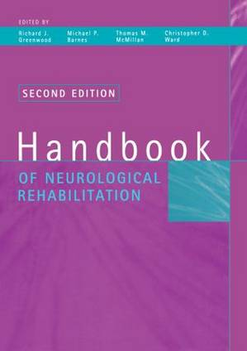 Handbook of Neurological Rehabilitation (Paperback)