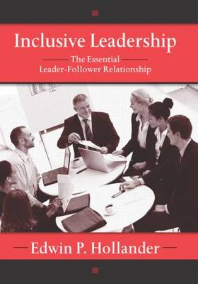 Inclusive Leadership: The Essential Leader-Follower Relationship - Applied Psychology Series (Paperback)