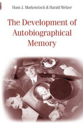The Development of Autobiographical Memory (Paperback)