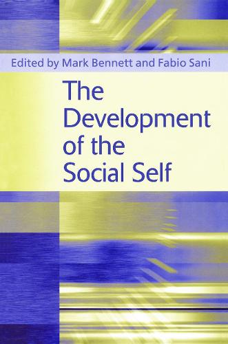 The Development of the Social Self (Paperback)