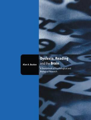 Dyslexia, Reading and the Brain: A Sourcebook of Psychological and Biological Research (Paperback)