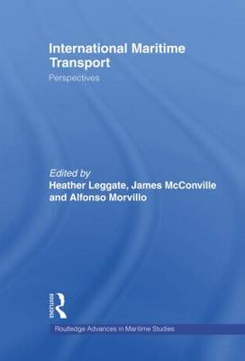International Maritime Transport: Perspectives - Routledge Advances in Maritime Research (Paperback)