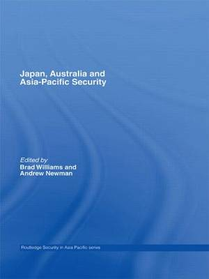 Japan, Australia and Asia-Pacific Security - Routledge Security in Asia Pacific Series (Paperback)