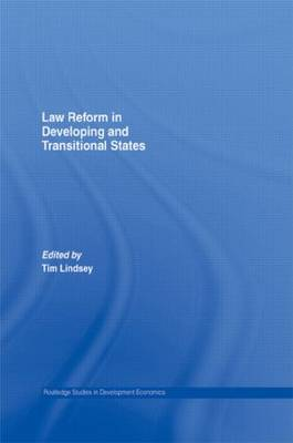 Law Reform in Developing and Transitional States - Routledge Studies in Development Economics (Paperback)
