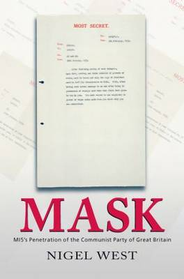 Mask: MI5's Penetration of the Communist Party of Great Britain (Paperback)