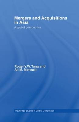 Mergers and Acquisitions in Asia: A Global Perspective (Paperback)