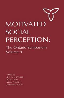 Motivated Social Perception: The Ontario Symposium - Ontario Symposia on Personality and Social Psychology Series Volume 9 (Paperback)