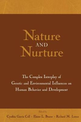 Nature and Nurture: The Complex Interplay of Genetic and Environmental Influences on Human Behavior and Development (Paperback)