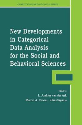 New Developments in Categorical Data Analysis for the Social and Behavioral Sciences - Quantitative Methodology Series (Paperback)