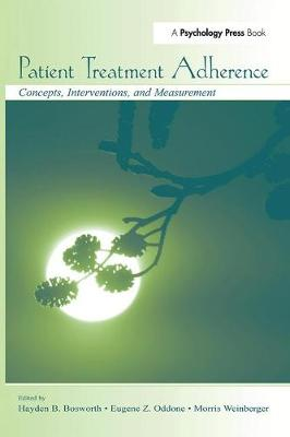Patient Treatment Adherence: Concepts, Interventions, and Measurement (Paperback)