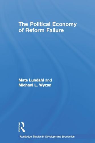 The Political Economy of Reform Failure (Paperback)