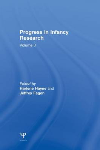 Progress in infancy Research: Volume 3 (Paperback)