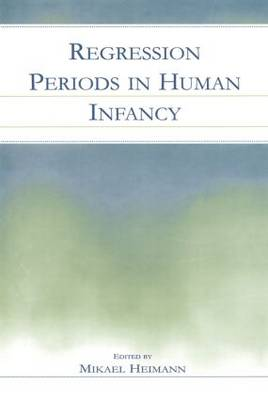 Regression Periods in Human infancy (Paperback)