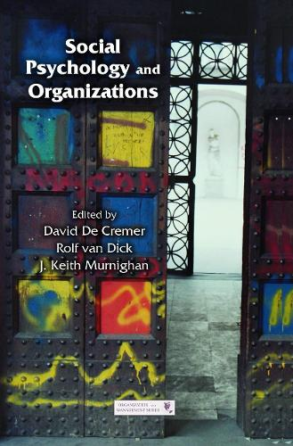 Social Psychology and Organizations - Organization and Management Series (Paperback)