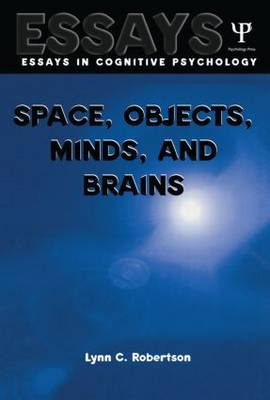 Space, Objects, Minds and Brains - Essays in Cognitive Psychology (Paperback)