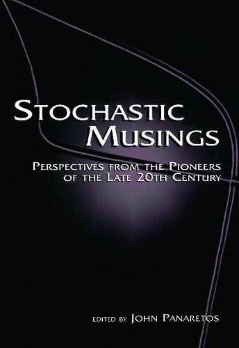 Stochastic Musings: Perspectives From the Pioneers of the Late 20th Century (Paperback)