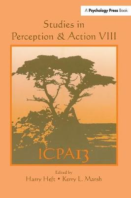 Studies in Perception and Action VIII: Thirteenth international Conference on Perception and Action - Studies in Perception and Action (Paperback)