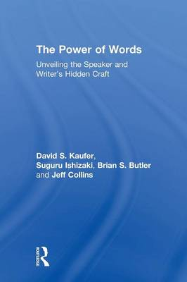 The Power of Words: Unveiling the Speaker and Writer's Hidden Craft (Paperback)