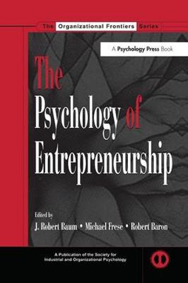 The Psychology of Entrepreneurship - SIOP Organizational Frontiers Series (Paperback)