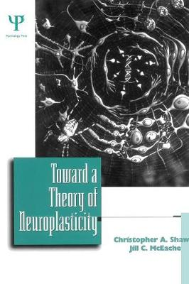 Toward a Theory of Neuroplasticity (Paperback)
