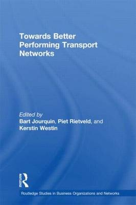 Towards better Performing Transport Networks - Routledge Studies in Business Organizations and Networks (Paperback)