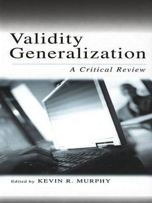 Validity Generalization: A Critical Review - Applied Psychology Series (Paperback)