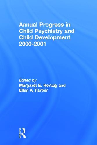 Annual Progress in Child Psychiatry and Child Development 2000-2001 (Paperback)