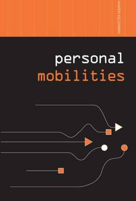 Personal Mobilities - Networked Cities Series (Paperback)